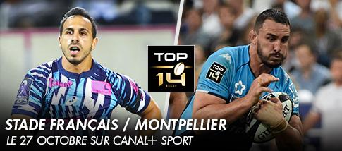 Top 14 - STADE FRANÇAIS / MONTPELLIER